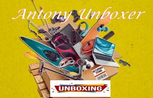 Antony Unboxer - Ένα νέο κανάλι που αξίζει να δείτε!